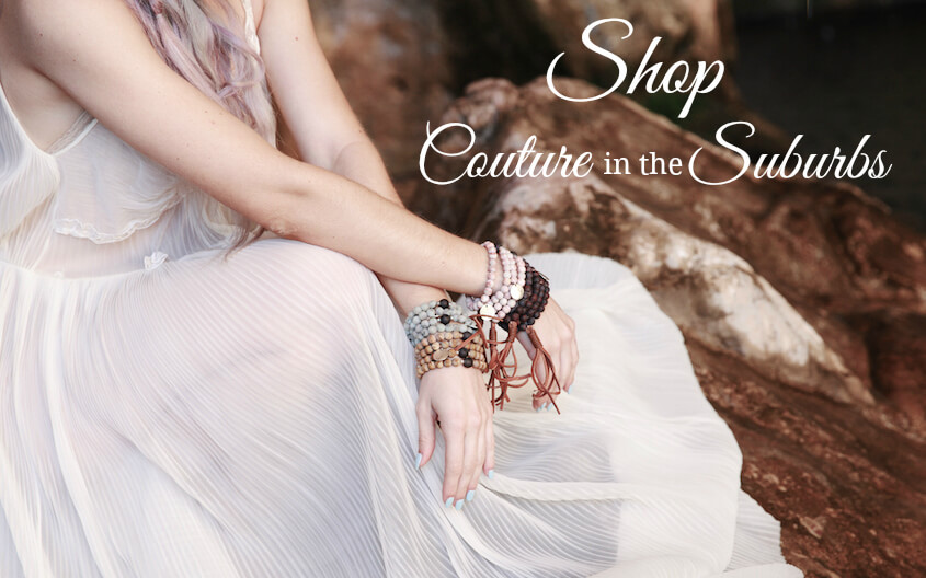 Couture in the Suburbs SHOP designer fashion ecommerce melis accessories energie affirmation bracelets
